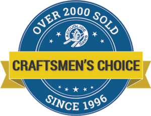 Craftsmen's Choice: Over 2000 Sold Since 1996
